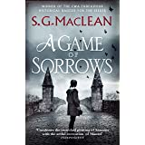 A Game of Sorrows: Alexander Seaton 2, from the author of the prizewinning Seeker historical thrillers (Alexander Seaton seri