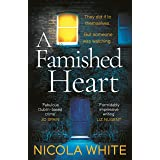 A Famished Heart: The Sunday Times Crime Club Star Pick