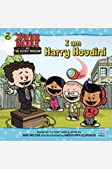 I Am Harry Houdini (Xavier Riddle and the Secret Museum) Kindle Edition