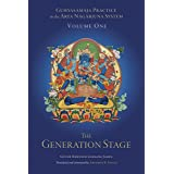 Guhyasamaja Practice in the Arya Nagarjuna System, Volume One: The Generation Stage (Tsadra)