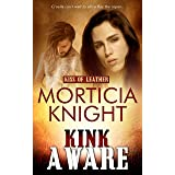 Kink Aware (Kiss of Leather Book 9)