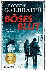 Böses Blut: Ein Fall für Cormoran Strike (Die Cormoran-Strike-Reihe 5) (German Edition) Kindle Edition