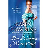 The Princess Wore Plaid: A Princes of Oxenburg Novella 2.5