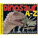 Dinosaur A-Z: Smart Kids