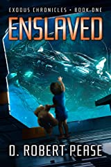 Enslaved (Exodus Chronicles Book 1) Kindle Edition