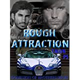 ROUGH ATTRACTION (The Dominion of Brothers Series Book 4)