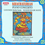 Khachaturian, A.I.: Piano Concerto / Masquerade Suite / Gayane (Excerpts)