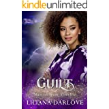 Guilt: A fairy tale shared love romance (Masters from Afterlife Book 4)