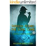 Sherlock Holmes: The Long Game (Sherlock Holmes: Angels Saints and Sinners Book 2)