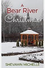A Bear River Christmas Kindle Edition