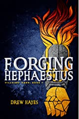 Forging Hephaestus (Villains' Code Book 1) Kindle Edition