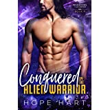 Conquered by the Alien Warrior: A Sci Fi Alien Romance (Warriors of Agron Book 9)