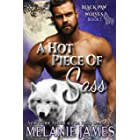 A Hot Piece of Sass (Black Paw Wolves Book 1)