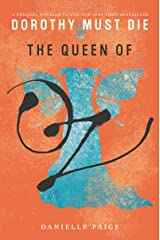 The Queen of Oz (Dorothy Must Die Novella Book 9) Kindle Edition