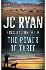 The Power of Three: A Rex Dalton Thriller Kindle Edition