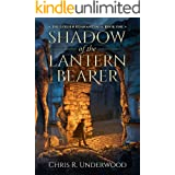 Shadow of the Lantern Bearer (The Golden Remnant Saga Book 1)