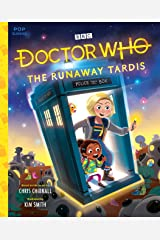 Doctor Who: The Runaway TARDIS (Pop Classics Book 8) Kindle Edition
