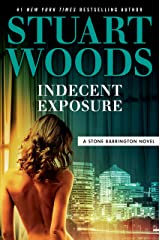 Indecent Exposure (A Stone Barrington Novel Book 42) Kindle Edition