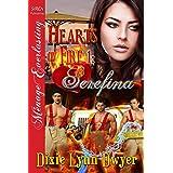 Hearts on Fire 1: Serefina [Hearts on Fire 1] (Siren Publishing Menage Everlasting)