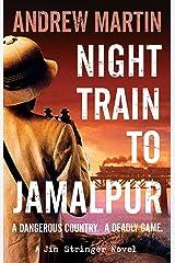 Night Train to Jamalpur (Jim Stringer Book 9) Kindle Edition