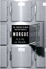 Morgue: A Life in Death Kindle Edition