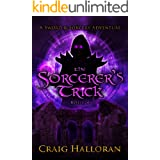The Sorcerer's Trick (The Savage and the Sorcerer Book 4)