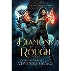 Diamond in the Rough: a Fantasy Romance (Daughter of Fortune Book 3)