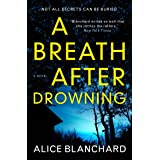 A Breath After Drowning: A Novel