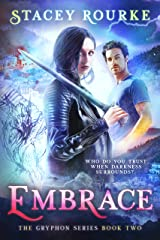 Embrace (Gryphon Series Book 2) Kindle Edition