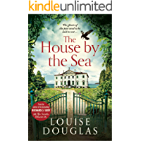 The House by the Sea: A chilling, unforgettable read from th…