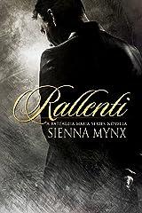Rallenti: A Mafia Romance (The Battaglia Mafia Series) Kindle Edition