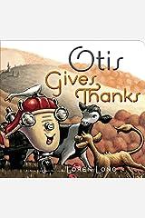 Otis Gives Thanks Kindle Edition