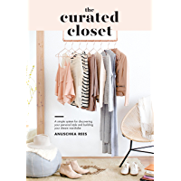 The Curated Closet: A Simple System for Discovering Your Per…