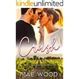 Crush: a delicious workplace romance in wine country