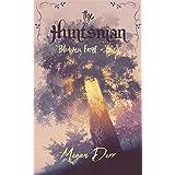 The Huntsman (Blodwen Forest Book 1)