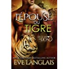L'Épouse du Tigre (Le Clan du Lion t. 4) (French Edition)