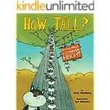 How Tall? (Wacky Comparisons)