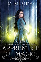 Apprentice of Magic (The Fairy Tale Enchantress Book 1) Kindle Edition