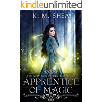 Apprentice of Magic (The Fairy Tale Enchantress Book 1) (Eng…