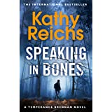 Speaking in Bones: A dazzling thriller from a writer at the top of her game (Temperance Brennan Book 18)