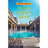 Death Comes to Bath (A Kurland St. Mary Mystery Book 6)
