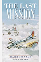 The Last Mission (Laurel-Leaf Historical Fiction) Kindle Edition