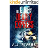 The Girl and the Deadly Express (Emma Griffin™ FBI Mystery Book 5)