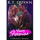 Yours Forever: A Brother's Best Friend Romance
