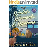 Wildlife, Warrants, & Weapons (A Camper & Criminals Cozy Mystery Series Book 19)