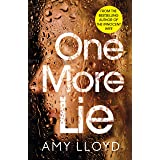 One More Lie: This chilling psychological thriller will hook you from page one
