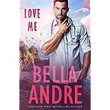Love Me (Take Me Book 2)