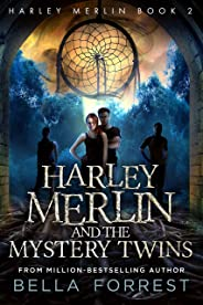 Harley Merlin 2: Harley Merlin and the Mystery Twins