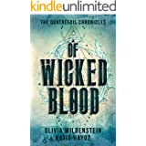 Of Wicked Blood: A Slow Burn Romantic Urban Fantasy (The Quatrefoil Chronicles Book 1)