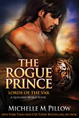 The Rogue Prince: A Qurilixen World Novel (Lords of the Var Book 4) Kindle Edition